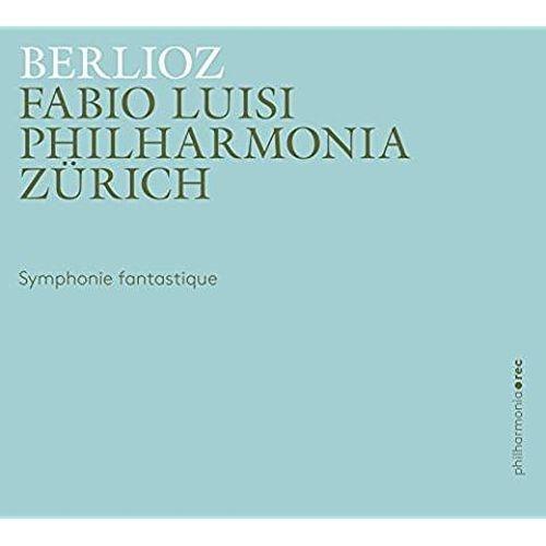 Symphonie Fantastique Op. 14 - LUISI FABIO/PHILHARMONIA ZÜRICH [CD]