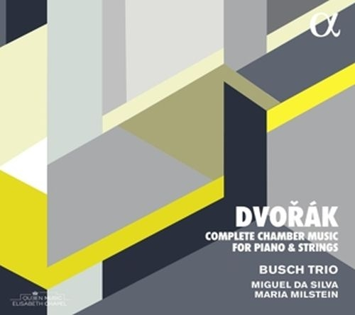 Die Kammermusik für Klavier und Streicher - BUSCH TRIO/DA SILVA/MILSTEIN [4x CD]