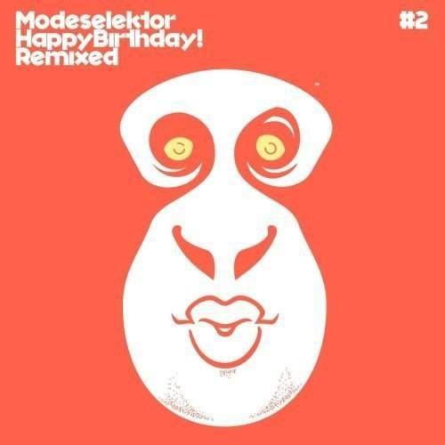 Happy Birthday - MODESELEKTOR [Vinyl-Single]