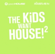 Diverse - The Kids Want House! 2
