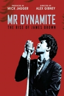 Alex Gibney - Mr. Dynamite: The Rise of James Brown