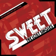 Sweet - The Lost Singles