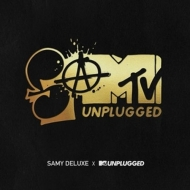 Deluxe,Samy - Samtv Unplugged (Baust Of)