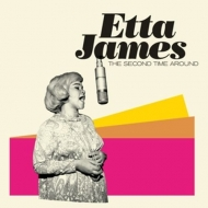 James,Etta - The Second Time Around+Miss Etta James