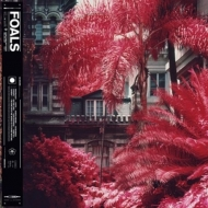 Foals - Everything Not Saved Will Be Lost Forever Pt.1