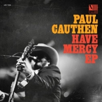 Cauthen,Paul - Have Mercy (12'')