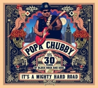 Chubby,Popa - It's A Mighty Hard Road