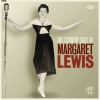 Lewis,Margaret - The Country Soul Of Margaret Lewis