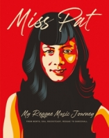 Chin,Patricia - Miss Pat-My Reggae Music Journey (Book)